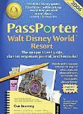 Passporter Walt Disney World Resort 2006 The Unique Travel Guide, Planner, Organizer, Journa...