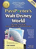 PassPorter's Walt Disney World 2010: The Unique Travel Guide, Planner, Organizer, Journal, a...