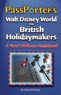 PassPorter's Walt Disney World for British Holidaymakers: A
