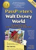 PassPorter's Walt Disney World 2013: The Unique Travel Guide, Planner, Organizer, Journal, a...