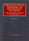 Goldstein's Copyright, Patent, Trademark and Related State Doctrines (5th Edition; Universit...