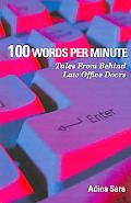 100 Words Per Minute Tales from Behind Law Office Doors