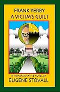 Frank Yerby A Victim's Guilt