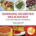 Dodging Diabetes Deliciously : A Low-Carb Approach