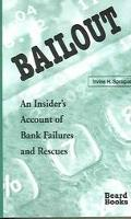 Bailout An Insider's Account of Bank Failures and Rescues