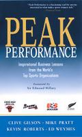 Peak Performance Inspirational Business Lessons from the World's Top Sports Organizations