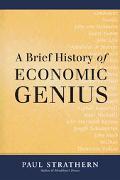Brief History of Economic Genius