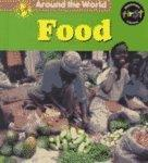 Food (Around the World (Heinemann Library))