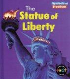 The Statue of Liberty (Symbols of Freedom)