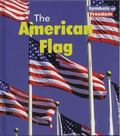 The American Flag (Symbols of Freedom)