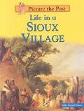 Life in a Sioux Village