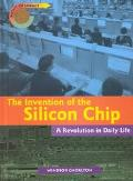 Invention of the Silicon Chip A Revolution in Daily Life
