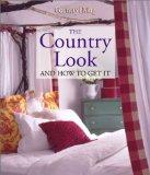 The Country Look and How to Get It