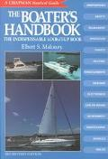 Boater's Handbook The Indispensable Look-It-Up Book  A Chapman Nautical Guide