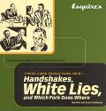 Esquire's Things a Man Should Know About Handshakes, White Lies, and Which Fork Goes Where E...