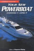 Your New Powerboat Choosing It, Using It