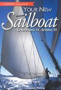 Your New Sailboat Choosing It, Using It