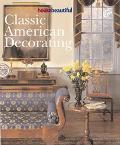 House Beautiful Classic American Decorating