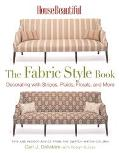 House Beautiful the Fabric Style Book Decorating With Stripes, Plaids, Florals, and More