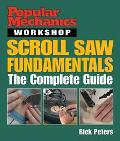 Scroll Saw Fundamentals The Complete Guide