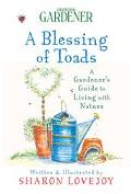 Country Living Gardener :A Blessing of Toads A Gardener's Guide to Living With Nature