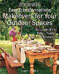 Country Living Easy Transformations Makeovers for Your Outdoor Spaces
