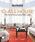 House Beautiful Glass House The Art of Decorating With Light