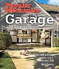 Popular Mechanics Garage Makeovers Adding Space Without Adding on