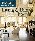 Living & Dining Rooms Creating Beautiful Rooms from Start to Finish