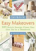 Country Living Easy Makeovers 101 Quick Design Fixes You Can Do in a Weekend