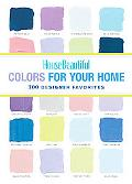 House Beautiful Colors for Your Home