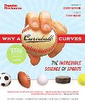 Why a Curveball Curves: The Incredible Science of Sports
