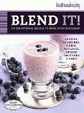Good Housekeeping Blend It!: 150 Sensational Recipes to Make in Your Blender (Favorite Good ...