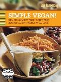 Good Housekeeping Simple Vegan!: Delicious Meat-Free, Dairy-Free Recipes Every Family Will Love