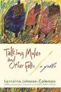 Talking Mules and Other Folk A Fable