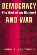 Democracy and War The End of an Illusion?