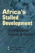 Africa's Stalled Development International Causes and Cures