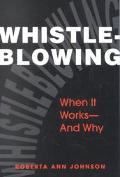 Whistleblowing When It Works-And Why