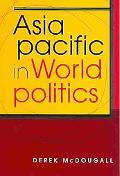 Asia Pacific in World Politics