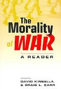 Morality of War A Reader