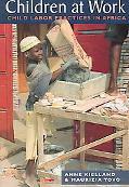 Children at Work Child Labor Practices in Africa