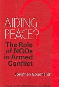 Aiding Peace? The Role of Ngos in Armed Conflict