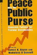 Peace and the Public Purse Economic Policies for Postwar Statebuilding