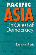Pacific Asia in Quest of Democracy
