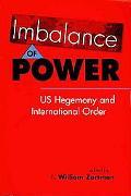 Imbalance of Power: US Hegemony and International Order