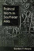 Political Islam in Southeast Asia