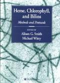 Heme, Chlorophyll, and Bilins Methods and Protocols