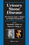 Urinary Stone Disease The Practical Guide to Medical and Surgical Management