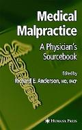 Medical Malpractice A Physician's Sourcebook