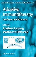 Adoptive Immunotherapy Methods and Protocols